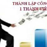 Thủ tục thành lập công ty TNHH 1 thành viên do một cá nhân làm chủ